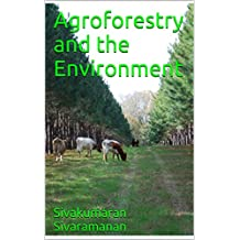 Agroforestry and the Environment