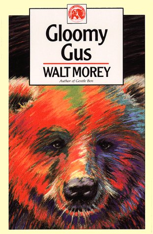 Gloomy Gus (Walt Morey Adventure Library)