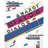 Dialog - Alte Ausgabe: Band 1 - Arbeitsheft 1