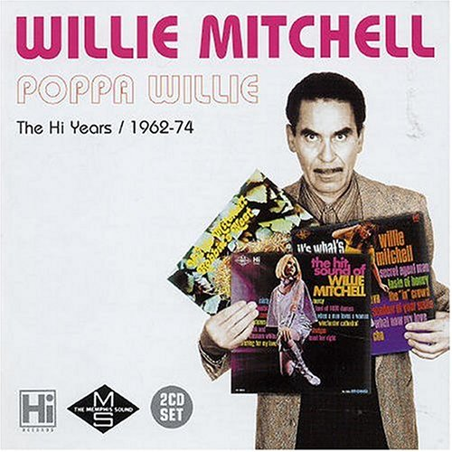 Willie Mitchell - ~Cd-OrigHi2154 - Zortam Music