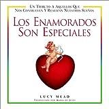 Los Enamorados Son Especiales, Lucy Mead and Maria DeJesus, 0517221802