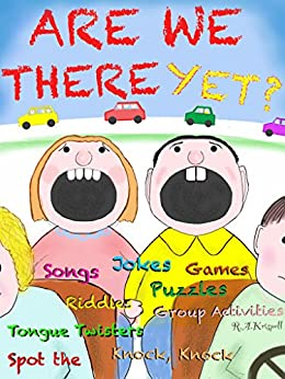 Are We There Yet?: (Games, Puzzles, Tongue Twisters, Jokes ) by [Krispell, R.A.]