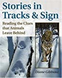 Stories in Tracks and Sign, Diane Gibbons, 0811735087