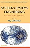 img - for System of Systems Engineering: Innovations for the Twenty-First Century book / textbook / text book