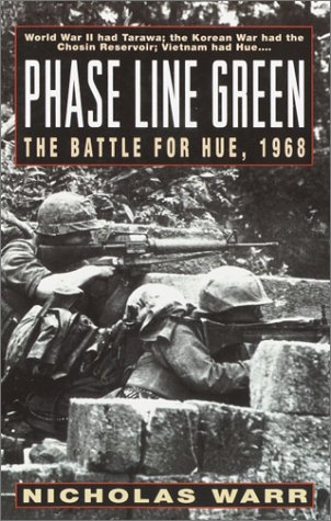 Phase Line Green: The Battle for Hue, 1968 by Ballantine Books