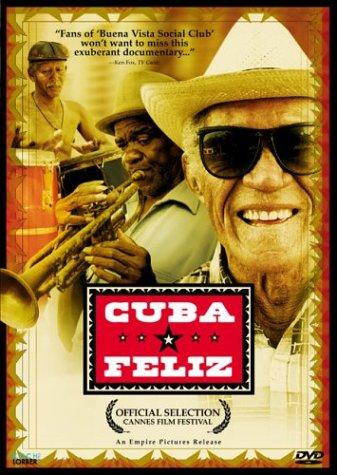 Cuba Feliz by KOCH LORBER FILMS