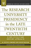 img - for The Research University Presidency in the Late Twentieth Century (ACE/Praeger Series on Higher Education) book / textbook / text book