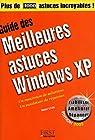 Guide des meilleures astuces Windows XP par Lilen