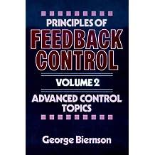 Principles of Feedback Control, Advanced Control Topics