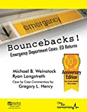 Bouncebacks! Emergency Department Cases: ED Returns