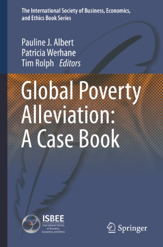 (Global Poverty Alleviation: A Case Book (The International Society of Business, Economics, and Ethics Book Series)