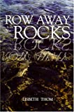 Row Away from the Rocks, Lisbeth Thom, 1588381544