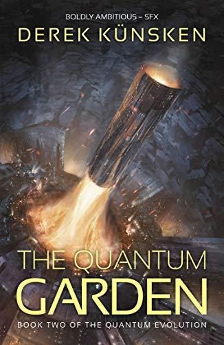 The Quantum Garden (The Quantum Evolution Book 2)