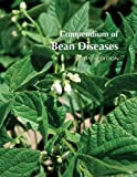 img - for Compendium of Bean Diseases, 2nd Edition (Disease Compendium) book / textbook / text book
