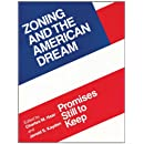 Zoning and the American Dream: Promises Still to Keep (American Planning Association)
