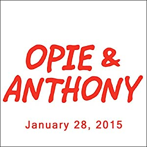 Opie & Anthony, Dan Soder, Dennis Falcone, and Vic Henley, January 28, 2015 Radio/TV Program