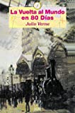 La Vuelta al Mundo en 80 Dias, Jules Verne, 1583488316