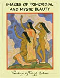 Images of Primordial and Mystic Beauty, Frithjof Schuon, 0962913103