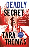 Deadly Secret: A Romantic Thriller (Sons of Broad)