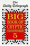 Daily Telegraph Big Book Cryptic Crosswords 5
