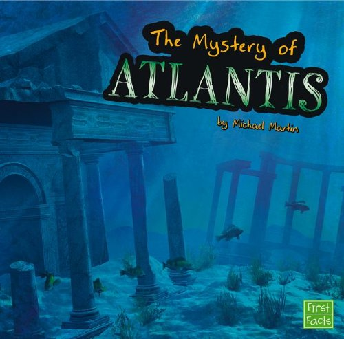 The Unsolved Mystery of Atlantis (Unexplained Mysteries) pdf