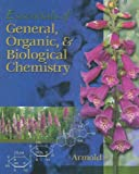 Essentials of General, Organic, and Biochemistry (with CD-ROM)