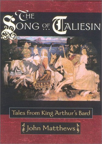 The Song of Taliesin: Tales from King Arthur's Bard by Brand: Quest Books