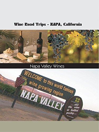 Wine Roads Trips - Napa, California