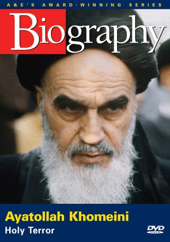 Biography - Ayatollah Khomeini: Holy Terror by A&E