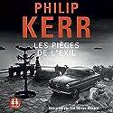 Les pièges de l'exil (Bernie Gunther 11) Audiobook by Philip Kerr Narrated by Éric Herson-Macarel