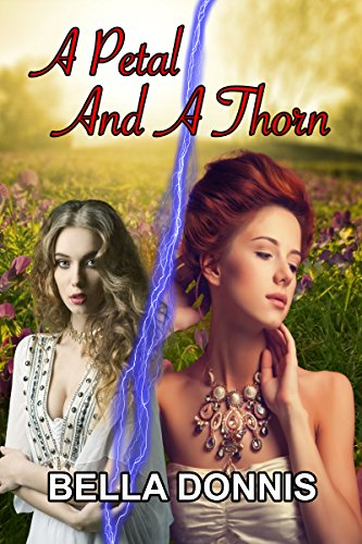 A Petal And A Thorn by Bella Donnis