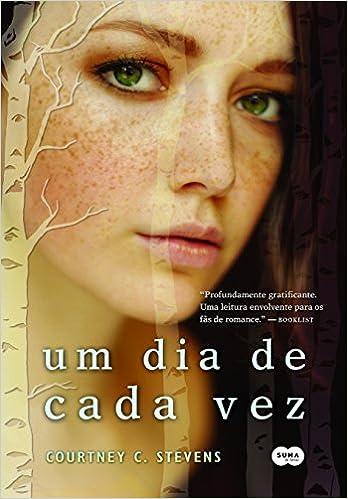 Dreams Books Frases Um Dia De Cada Vez Courtney C Stevens