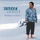 Andy Andy - Necesito un Amor