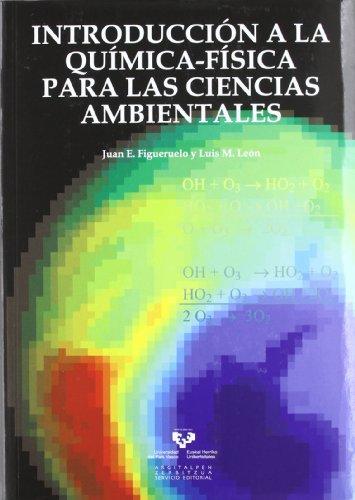 Descargar Libro Introducción A La Química-física Para Las Ciencias Ambientales Juan E. Figueruelo Alejano