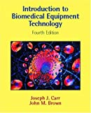 img - for Introduction to Biomedical Equipment Technology (4th Edition) book / textbook / text book