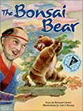 The Bonsai Bear, Bernard Libster, 0935699155