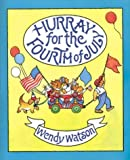 Hurray for the Fourth of July, Wendy Watson, 0395536278