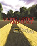 Living Justice and Peace, Jerry Windley-Daoust and Lorraine Kilmartin, 0884896323