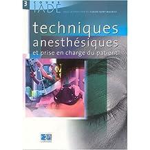 cours iade t. 3: techn. anesthesiques et prise charge patient
