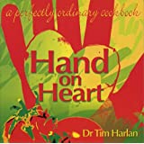 Hand on Heart: A Perfectly Ordinary Cookbook