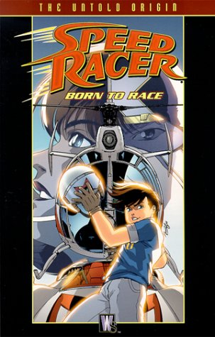 (Speed Racer: Born to Race (Speed Racer (DC Comics)))