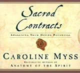 Sacred Contracts: Awakening Your Divine Potential   [SACRED CONTRACTS 5D] [Compact Disc]