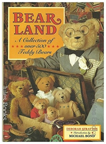 Bearland: A Collection of Over 500 Bears