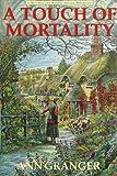 A Touch of Mortality, Ann Granger, 0312152310