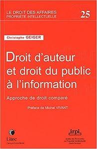 Droit d'auteur et droit du publicà l'information, tome 25 : Avant-propos de Vivant par Christophe Geiger