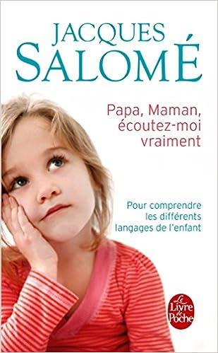 Mami, tati, ma auziți? de Jacques Salome