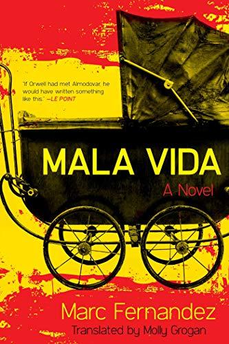 Mala Vida: A Novel