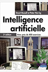 INTELLIGENCE ARTIFICIELLE 2EDITION (INFORMATIQUE) (French Edition) Paperback