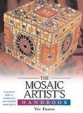 The Mosaic Artist's Handbook, , 0764159127