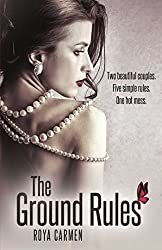 The Ground Rules (Book 1) (The Rule Breakers Series)